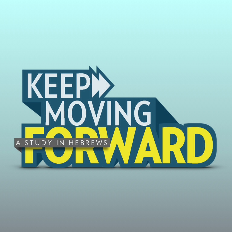 Keep Moving Forward | Series | Buck Run Baptist Church | Page ?
