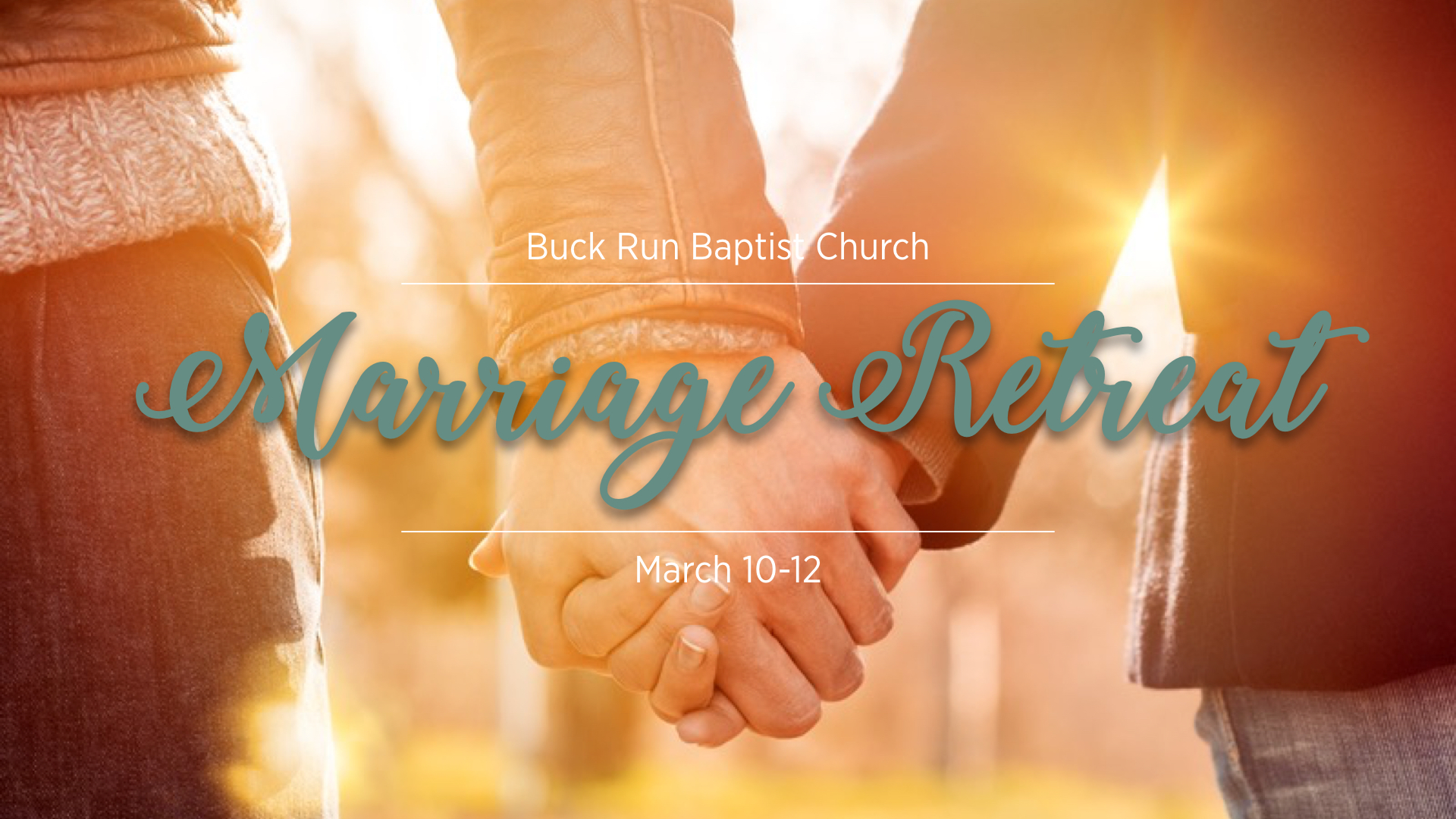 Marriage Retreat Early Registration Extended | Buck Run ...