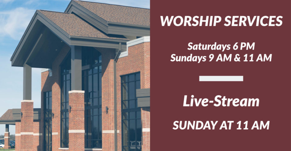 Join us in-person on Saturday at 6 PM or Sunday at 9 or 11 AM.