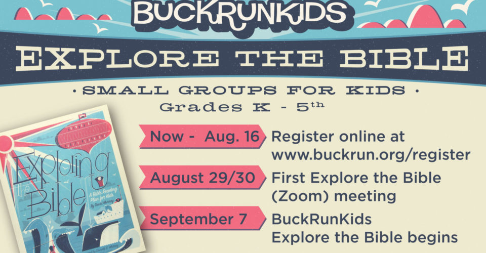 Register your child for virtual small groups as BuckRunKids Explore the Bible!