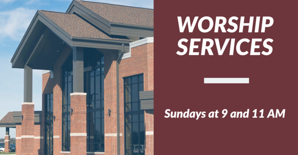 Join us for corporate worship on Sundays at 9 or 11 AM.
